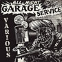 ALL NIGHT GARAGE SERVICE