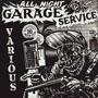 ALL NIGHT GARAGE SERVICE