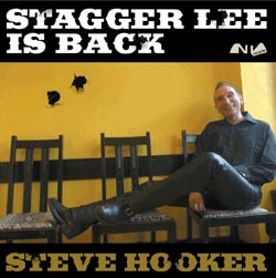 Stagger Lee is back CD - Steve Hooker